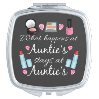 What happens at Auntie's stays at Auntie's Compact Mirror