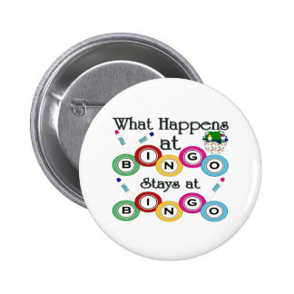 What Happens at Bingo Pinback Button