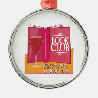 What Happens At Book Club Round Metal Christmas Ornament
