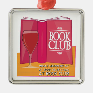 What Happens At Book Club Square Metal Christmas Ornament