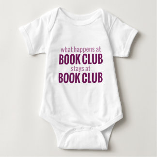 What Happens at Book Club Stays at Book Club Baby Bodysuit