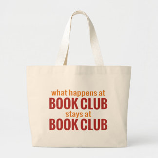 What Happens at Book Club Stays at Book Club Canvas Bag
