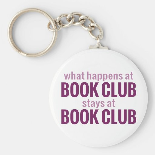 What Happens at Book Club Stays at Book Club Key Chains