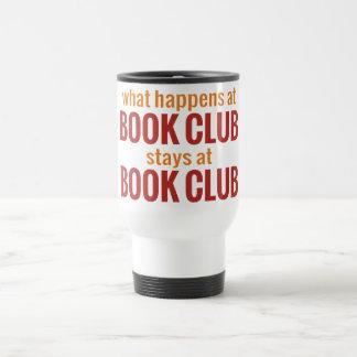What Happens at Book Club Stays at Book Club Travel Mug