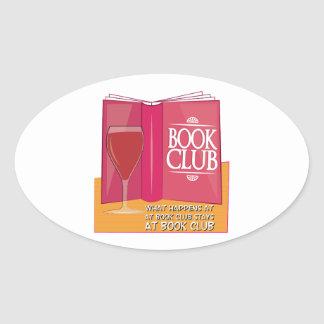 What Happens At Book Club Oval Sticker