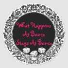 What Happens At Bunco Stays At Bunco Classic Round Sticker