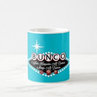 What Happens At Bunco Stays At Bunco Coffee Mug