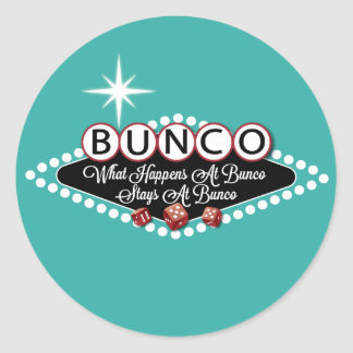 What Happens At Bunco Stays At Bunco Fun Classic Round Sticker
