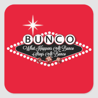 What Happens At Bunco Stays At Bunco Fun Square Sticker