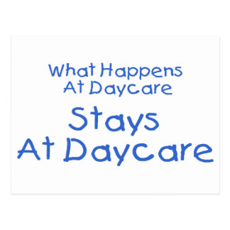 What Happens At Daycare Stays At Daycare 2 Postcard