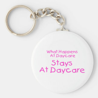 What Happens At Daycare Stays At Daycare Keychain