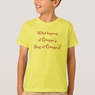 What happens at Gramma's... T-Shirt