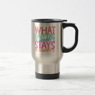 What happens at Grampy's stays at Grampy's Travel Mug