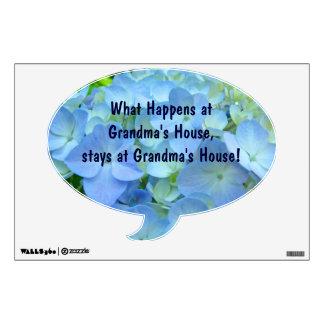 What happens at Grandma's House Wall Decal custom