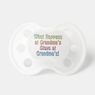 What Happens at Grandma's Stays at Grandma's Funny BooginHead Pacifier