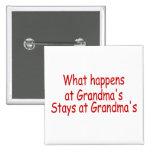 What Happens At Grandma's Stays At Grandma's Pins