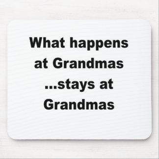 WHAT HAPPENS AT GRANDMAS STAYS AT GRANDMAS.png Mouse Pads