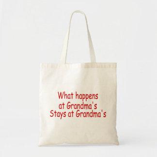What Happens At Grandma's Stays At Grandma's Tote Bag