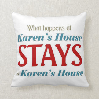 What happens at karen's house pillow