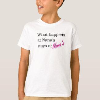 What happens at Nana's house . . . T-Shirt