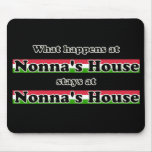 What Happens At Nonnas House Black Background Mouse Pad