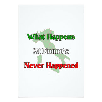 What happens at Nonno's, never happened. Card