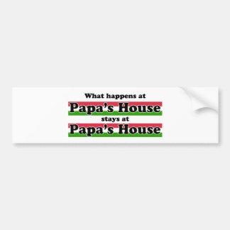 What Happens At Papas House Car Bumper Sticker
