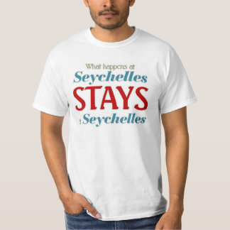 What happens  at seychelles stay at seychelles tshirt