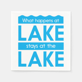 What Happens at the Lake Stays at the Lake Paper Napkin