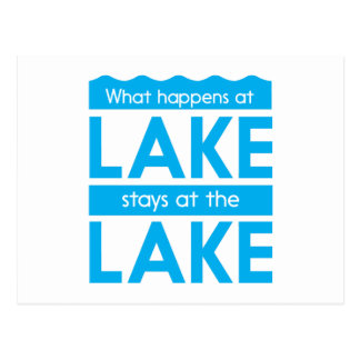 What Happens at the Lake Stays at the Lake Postcard