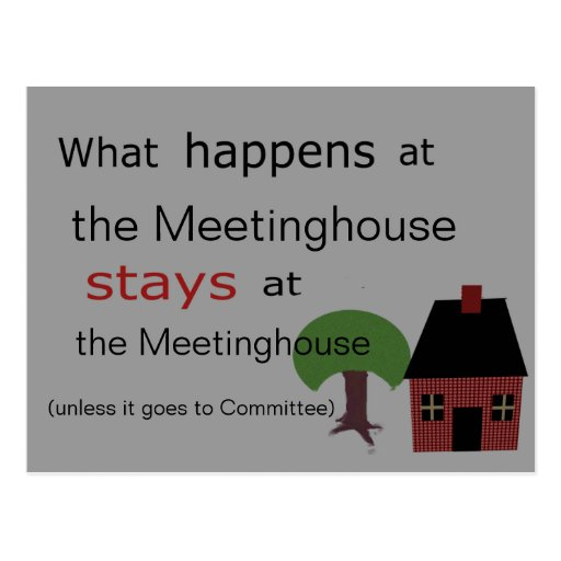 What happens at the Meetinghouse.... Postcard