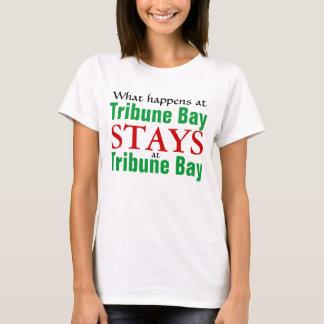 What happens at Tribune bay T-Shirt
