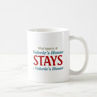 What happens at valerie's House Coffee Mug