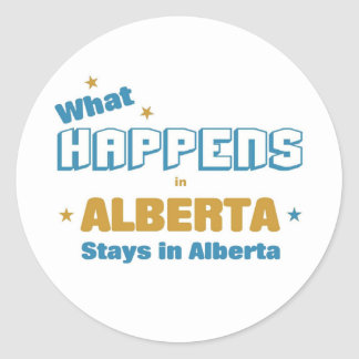 What happens in Alberta Classic Round Sticker