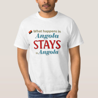 What happens in Angola T-Shirt