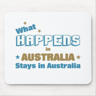 What happens in Australia Mouse Pad