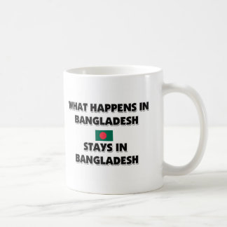 What Happens In BANGLADESH Stays There Coffee Mug