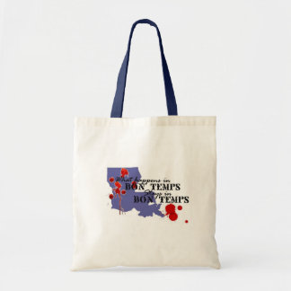 What Happens in Bon Temps Budget Tote Bag