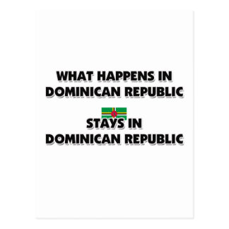 What Happens In DOMINICAN REPUBLIC Stays There Postcard