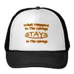 What Happens in Garage Stays..bright letters Trucker Hat