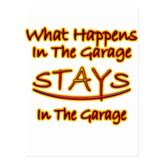 What Happens in Garage Stays..bright letters Postcard