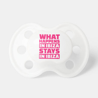What happens in Ibiza stays in Ibiza BooginHead Pacifier