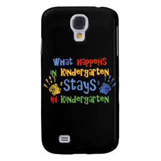 What Happens In Kindergarten 3G  Samsung Galaxy S4 Cover