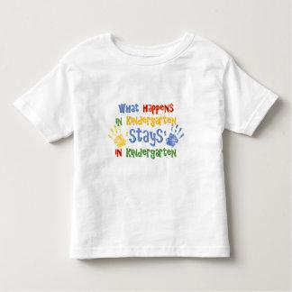 What Happens In Kindergarten Toddler T-shirt