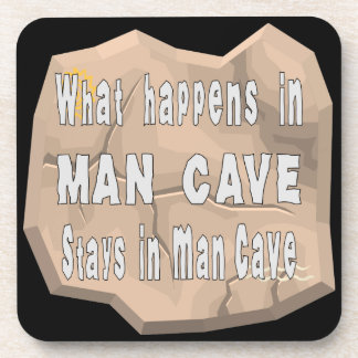 What Happens In Man Cave Stays In Man Cave Drink Coaster