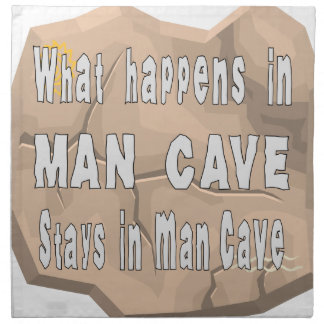 What Happens In Man Cave Stays In Man Cave Napkin
