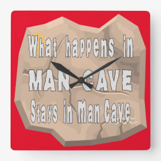 What Happens In Man Cave Stays In Man Cave Square Wall Clock