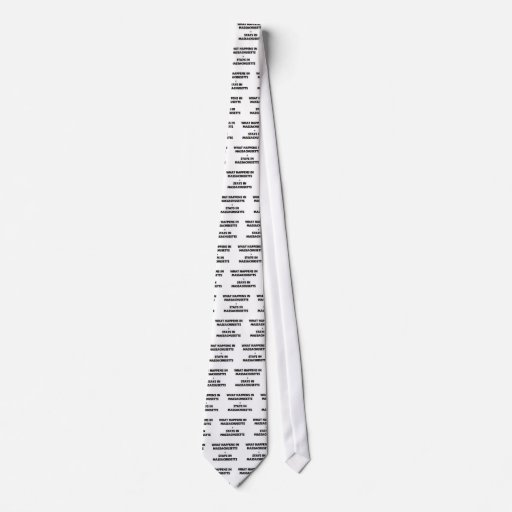 What Happens In MASSACHUSETTS Stays There Tie