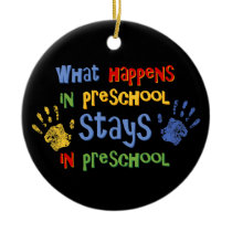 What Happens In Preschool Personalized Ornament