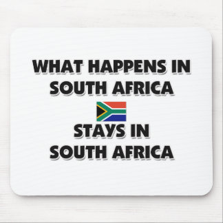 What Happens In SOUTH AFRICA Stays There Mouse Mat